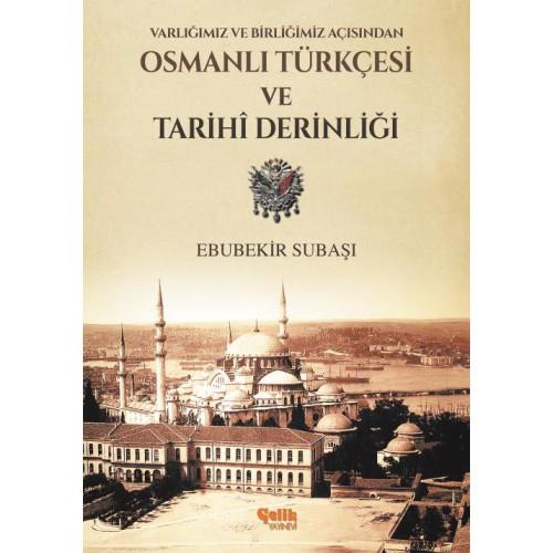 Osmanlı Türkçesi Tarihi ve Derinliği