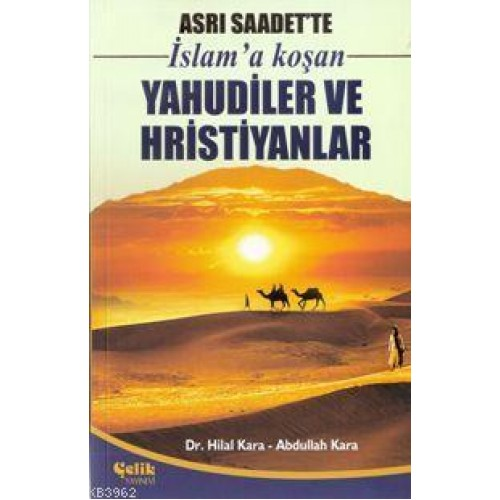 Asrı Saadet'te İslam'a Koşan Yahudiler ve Hristiyanlar