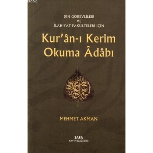 Din Görevlileri ve İlahiyat Fakülteleri İçin Kur'an-ı Kerim Okuma Adabı