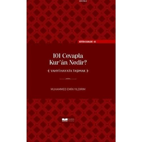 101 Cevapla Kur'an Nedir? (Ciltli)
