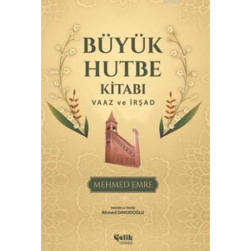 Büyük Hutbe Kitabı & Vaaz ve İrşad