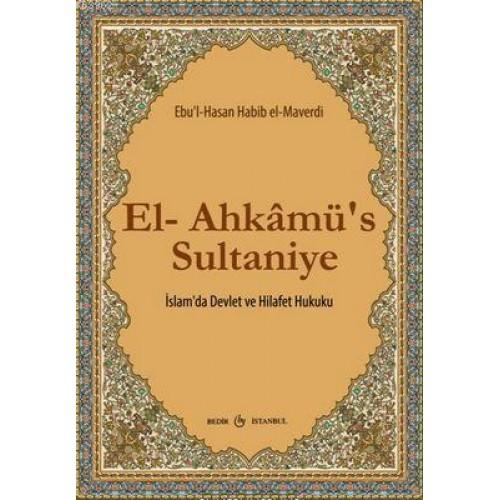 El-Ahkamü's-Sultaniye / İslam'da Devlet ve Hilafet Hukuku