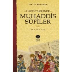 Hadis Tarihinde Muhaddis Sûfîler