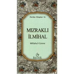 Mızraklı İlmihal/Miftahu'l-Cenne