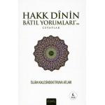 Hakk Dinin Batıl Yorumları'na Cevaplar (İslam Kalesindeki Truva Atları)