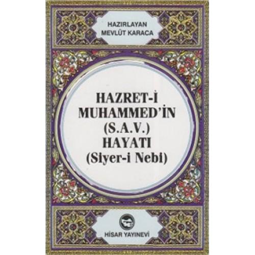 Hz. Muhammed'in Hayatı (Siyer-i Nebi) Cep Boy