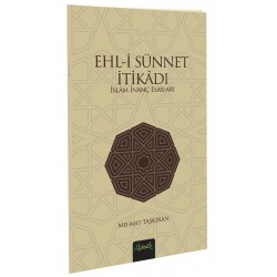 Ehl-i Sünnet İtikadı (İslam İnanç Esasları)